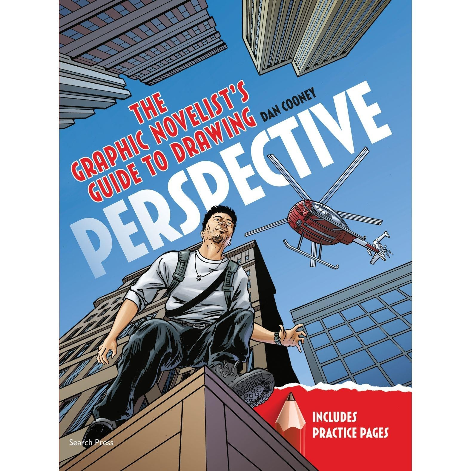 The Graphic Novelist's Guide to Drawing Perspective by Dan Cooney