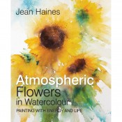 Jean Haines' Atmospheric Flowers in Watercolour by Jean Haines