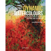Dynamic Watercolours by Jane Betteridge